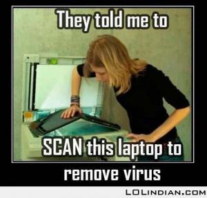 dumb girl: scanning a laptop for virus