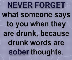never forget what someone says