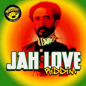 VARIOUS - Massive B Presents Jah Love Riddim (Front Cover)