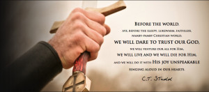 faithless, namby-pamby Christian world, we will dare to trust our God ...