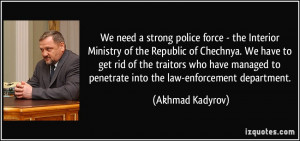 We need a strong police force - the Interior Ministry of the Republic ...
