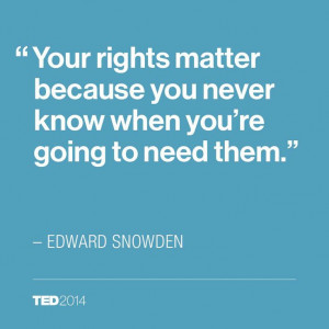 Quote Edward Snowden TED