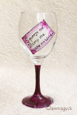 Pink Funny Quotes Wine Glass