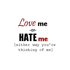 love me or hate me comment graphics - MyHotComments