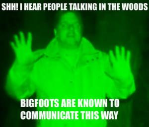 ... bigfoot 2012 finding bigfoot 2013 finding bigfoot funny finding
