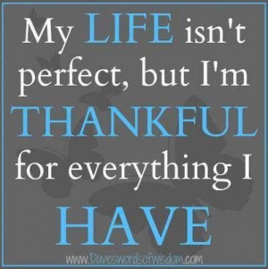 So thankful for what I do have!!