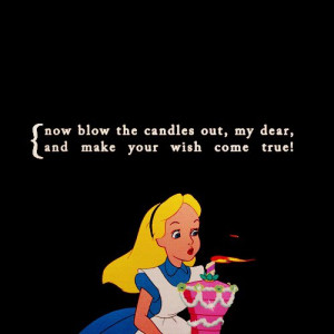 disney's alice in wonderland quotes | Happy Birthday to my friend ...