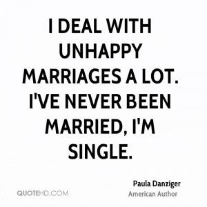 Unhappy Marriage Quotes i Deal With Unhappy Marriages