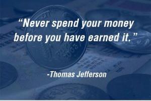 Spending money before earning..