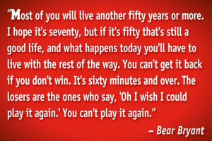 True. This quote applies to how you live your life everyday, not just ...