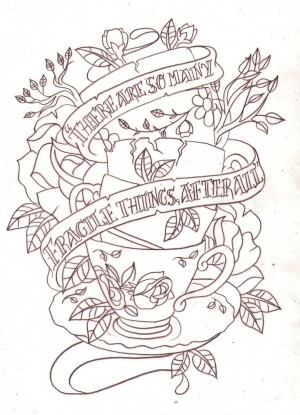 deviantART: Tattoo'S Drawings, Cups Quotes, First Tattoo'S, Teas Cups ...