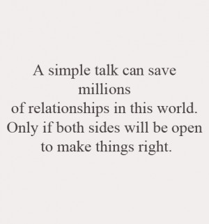 simple talk can save a relationship.
