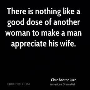 Appreciate a Good Woman Quotes