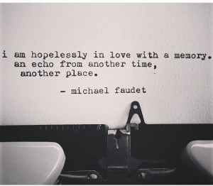 ... Typewriters, Living, Quotes Books Love Poems, Michael Faudet Quotes