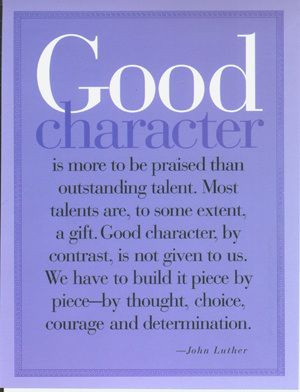 building good character takes work