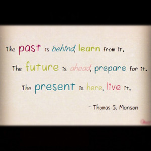 the past present and future past present and future quotes