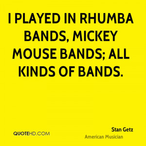 Stan Getz Quotes