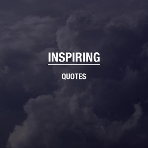 inspiring quotes view all inspiring quotes
