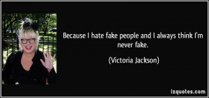 hate fake people quotes hate fake people quotes tumblr hate fake ...