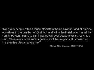Funny Quotes Sherman God Religion Atheism Jesus Christ Marian Theist ...