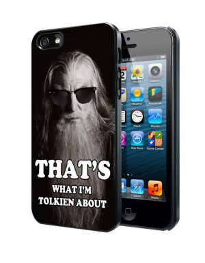 The Hobbit, Gandalf Funny Quotes Samsung Galaxy S3/ S4 case, iPhone 4 ...