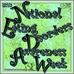 National Eating Disorders Awareness Week 2010