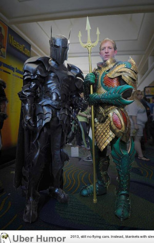 ... deserved to be seen by more people. [Batman & Aquaman Medieval Garb