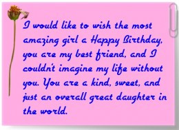 ... Like To Wish The Most Amazing Girl A Happy Birthday - Daughter Quote