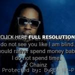 , quotes, sayings, girl, party, rap rapper 2 chainz, quotes, sayings ...