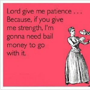 Funny Quotes About Patience