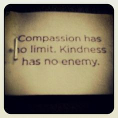 Compassion and kindness quote More