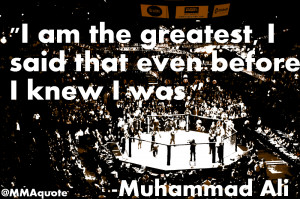 ... and Inspirational Quotes by the legendary boxer Muhammad Ali