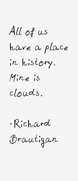 Richard Brautigan Quotes & Sayings