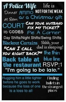 Police Wife - So true - ALL of it!