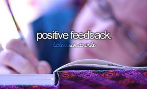 Positive feedback