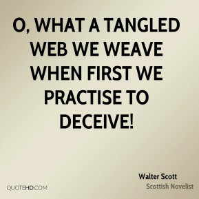 What a Tangled Web Quote