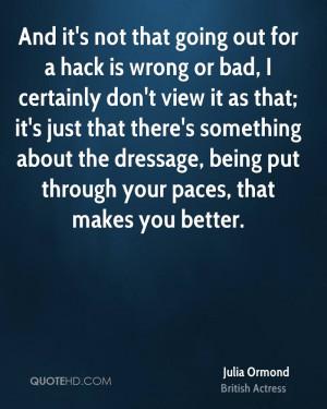 Julia Ormond Quotes | QuoteHD