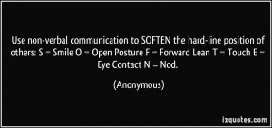 Use non-verbal communication to SOFTEN the hard-line position of ...