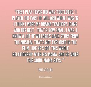 Miles Teller Quotes