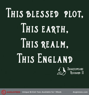 This England: Classic Richard II Shakespeare Quote – Est Ship Date ...