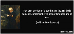 That best portion of a good man's life, His little, nameless ...