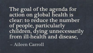 The Goal of a the Agenda for Action on Global health is Clear