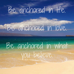 Simply Anchored: Quote Of The Week   Be Anchored