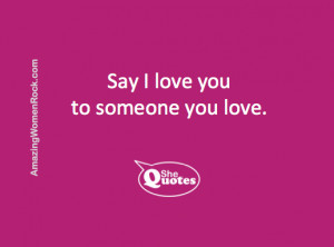 SheQuotes on saying I love you #Quote #love #communication # ...