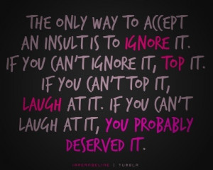 quotes love insult quotes famous insults quotes mean insulting quotes
