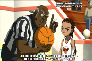 ... , keep an eye on your wallet! Heh-heh-heh! Referee Uncle Ruckus