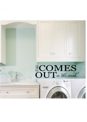 ... Out In The Wash Vinyl Wall Quote Laundry Room Decal. $9.99, via Etsy