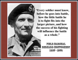 FIELD MARSHAL BERNARD MONTGOMERY QUOTE (A)