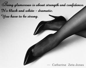 black and white quote by catherine zeta jones