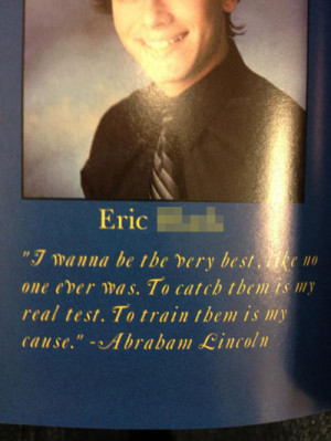funny yearbook quotes lincoln pokemon